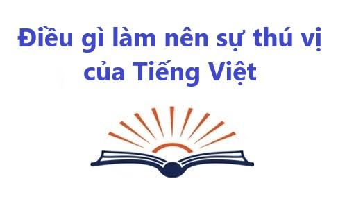 5 điều thú vị của tiếng Việt